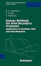Energy methods for free boundary problems : applications to nonlinear PDEs and fluid mechanics