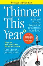 Thinner this year : a younger next year book