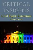 Civil rights literature, past & present