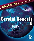 Mastering Crystal reports 9