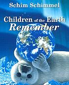Children of the Earth-- Remember
