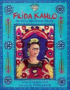 Frida Kahlo : the artist who painted herself