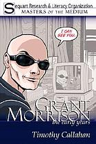 Grant Morrison : the early years