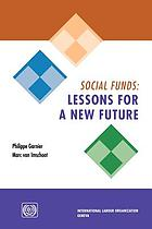 Social funds : lessons for a new future