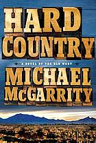 Hard country : a novel