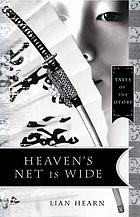 Heaven's net is wide