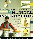 Making simple musical instruments