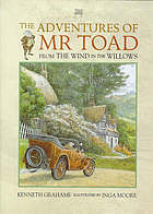 The adventures of Mr Toad : from Wind in the willows