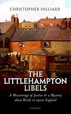 The Littlehampton libels : a miscarriage of justice and a mystery about words in 1920s England
