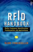 RFID handbook : radio-frequency identification fundamentals and applications