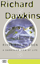 River out of Eden : a Darwinian view of life