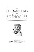 The Theban plays of Sophocles