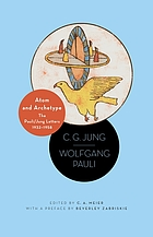 Atom and archetype : the Pauli/Jung letters, 1932-1958