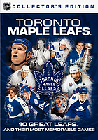 Toronto Maple Leafs. / 10 great Leafs and their most memorable games, Volume 5, Discs 9 & 10