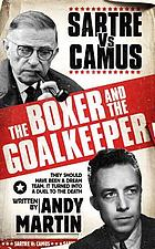 The boxer and the goalkeeper : Sartre vs Camus