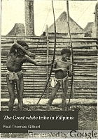 The Great white tribe in Filipinia,