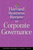 Harvard business review on corporate governance.