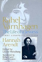 Rahel Varnhagen : the life of a Jewess