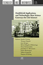 HealthGrid applications and technologies meet science gateways for life sciences