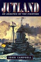 Jutland : an analysis of the fighting