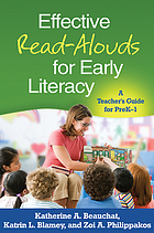 Effective read-alouds for early literacy : a teacher's guide for preK-1