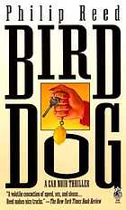 Bird dog : a car noir thriller