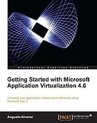 Getting Started with Microsoft Application Virtualization 4.6.