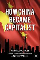 How China became capitalist.