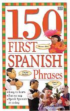 First 100 phrases--Spanish.