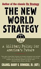 The new world strategy : a military policy for America's future