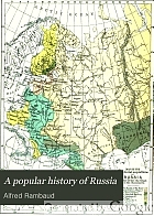 A popular history of Russia : from the earliest times to 1880