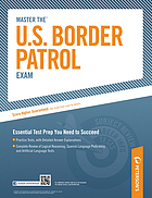 Master the U.S. border patrol exam.