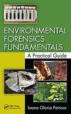 Environmental Forensics Fundamentals: A Practical Guide cover image