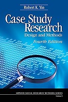 Case study research : design and methods