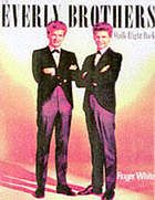 The Everly brothers : walk right back