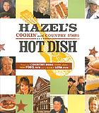 Hazel's hot dish : cookin' with country stars.