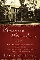 American Bloomsbury : Louisa May Alcott, Ralph Waldo Emerson, Margaret Fuller, Nathaniel Hawthorne, and Henry David Thoreau: their lives, their loves, their work