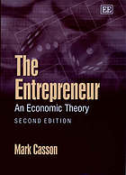 The entrepreneur : an economic theory