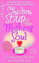 Chicken soup for the mother's soul: heartwarming stories that celebrate the joys of motherhood