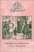 Can one person make a difference? : Bible study guide
