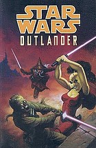 Star wars : outlander