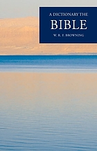 A dictionary of the Bible
