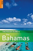 The rough guide to the Bahamas.