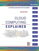 Cloud computing explained : handbook for enterprise implementation