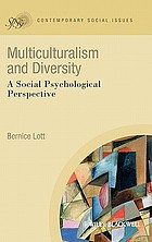 Multiculturalism and diversity : a social psychological perspective