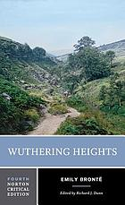 Wuthering Heights : the 1847 text, backgrounds and contexts, criticism