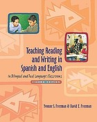 Teaching reading and writing in Spanish and English in bilingual and dual language classrooms