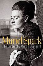 Muriel Spark : the biography