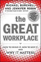 The great workplace : how to build it, how to keep it, and why it matters