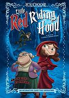 Little red riding hood : an interactive fairy tale adventure.